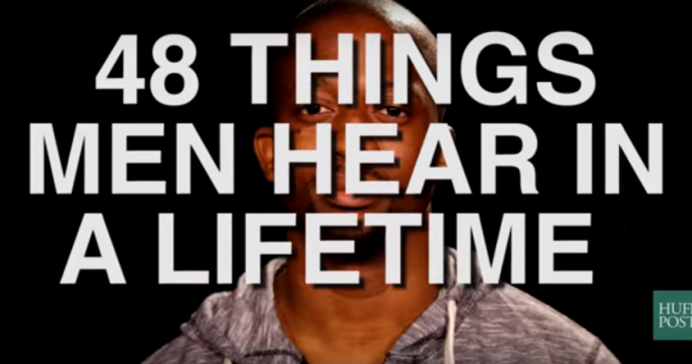 48 Men Tell Us Things They've Been Hearing Too Much In Their Lives