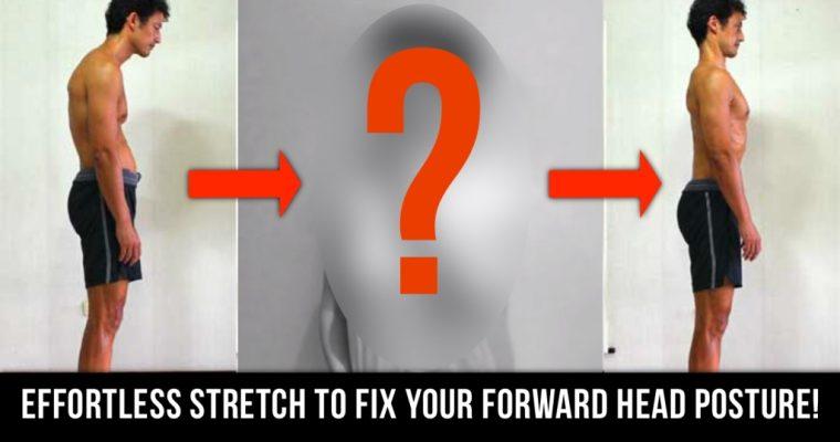Correct Your Forward Head Posture With This Simple Exercise