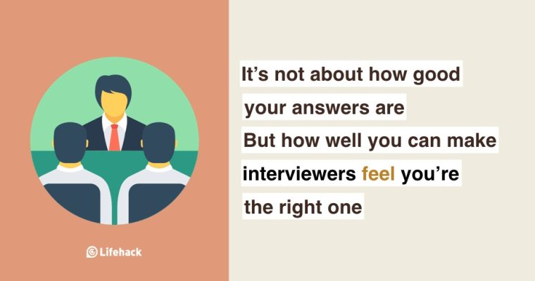 8 Psychological Tricks To Help You Nail the Interview of Your Dream Job